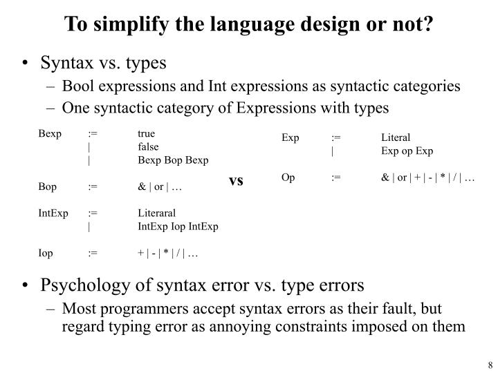 To simplify the language design or not?