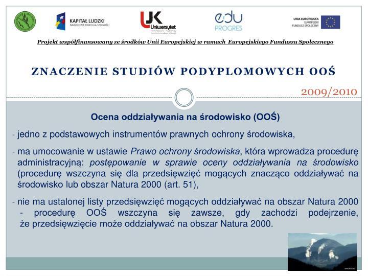 Projekt współfinansowany ze środków Unii Europejskiej w ramach  Europejskiego Funduszu Społecznego