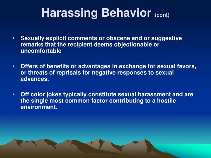 Harassing Behavior