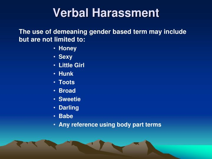 Verbal Harassment