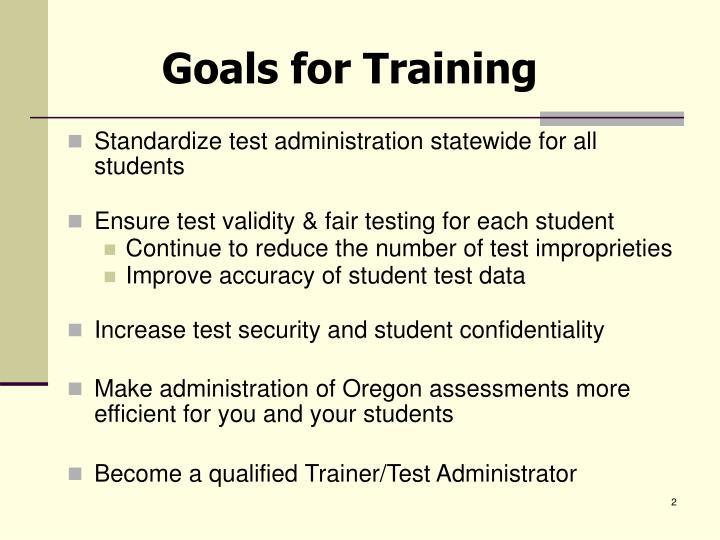 Goals for Training