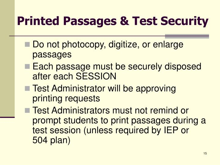 Printed Passages & Test Security