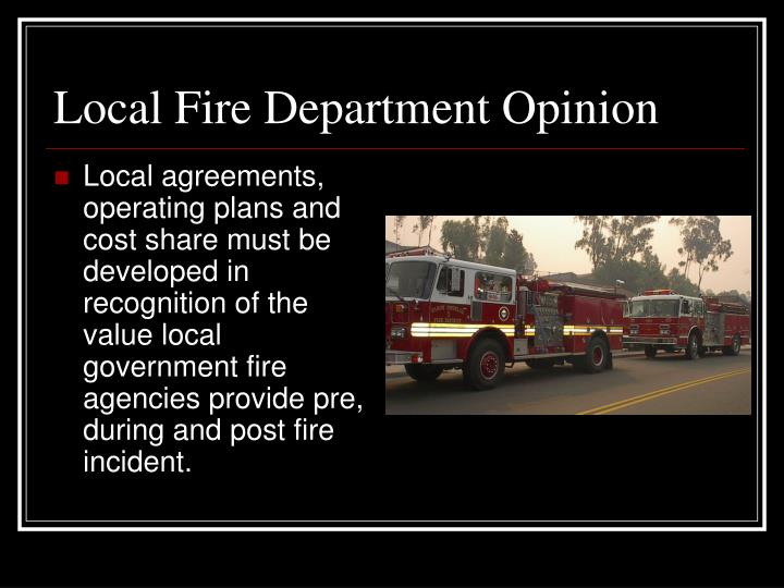 Local Fire Department Opinion