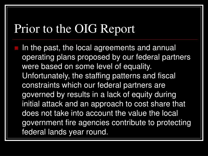Prior to the OIG Report