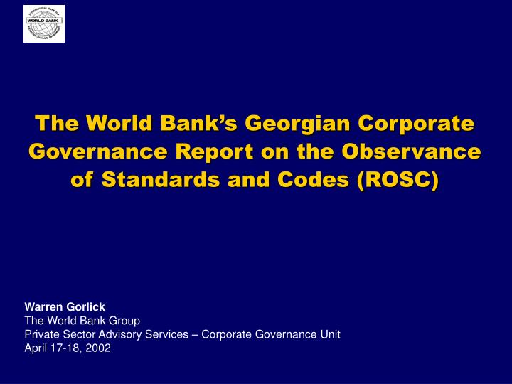 The world bank s georgian corporate governance report on the observance of standards and codes rosc