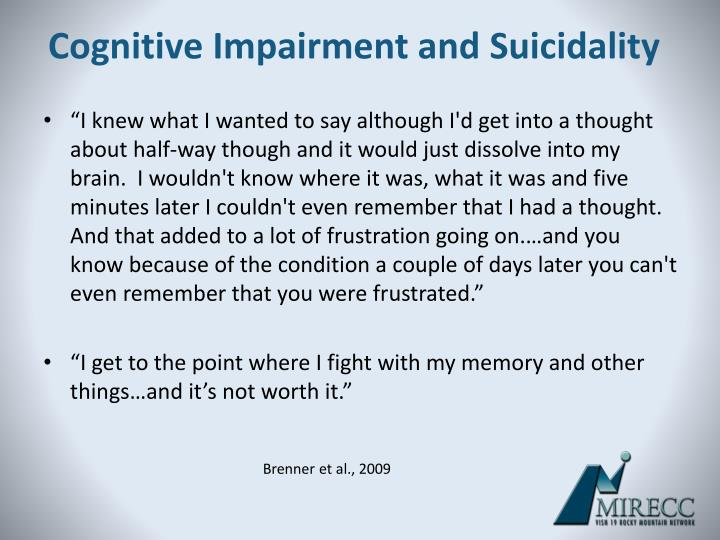 Cognitive Impairment and Suicidality