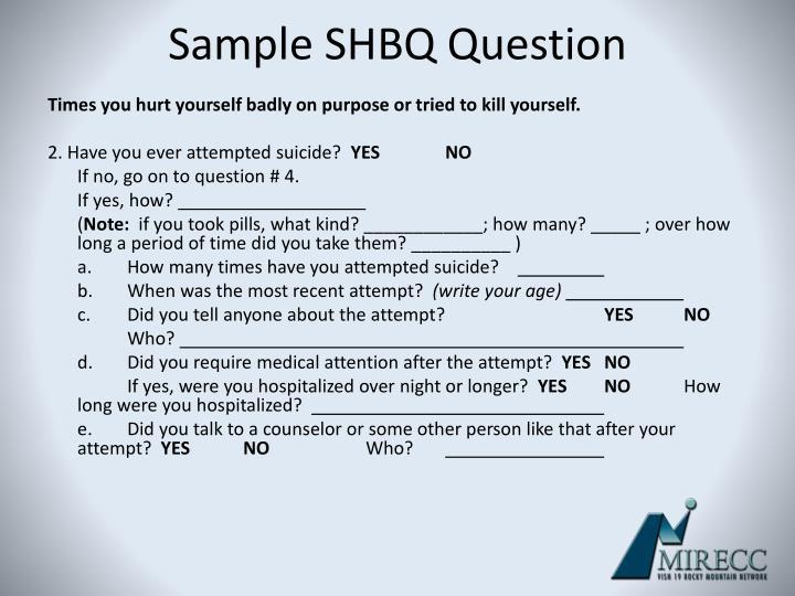 Sample SHBQ Question