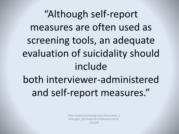 """""""Although self-report"""