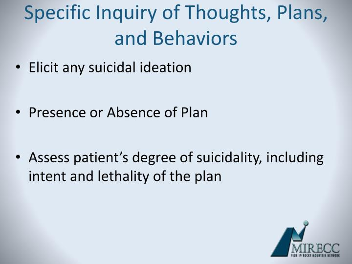 Specific Inquiry of Thoughts, Plans, and Behaviors