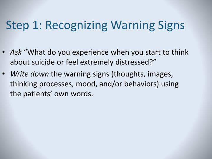 Step 1: Recognizing Warning Signs