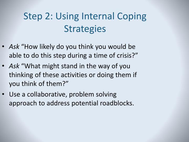 Step 2: Using Internal Coping Strategies