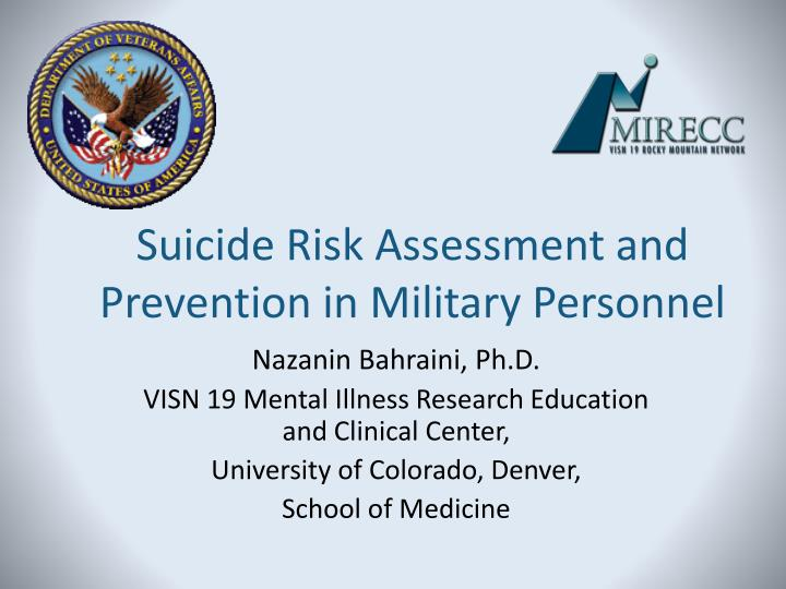 Suicide Risk Assessment and Prevention in Military Personnel