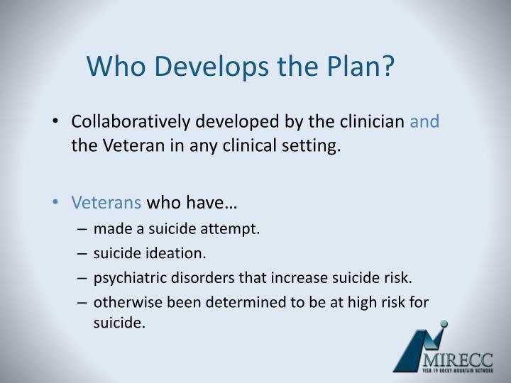 Who Develops the Plan?