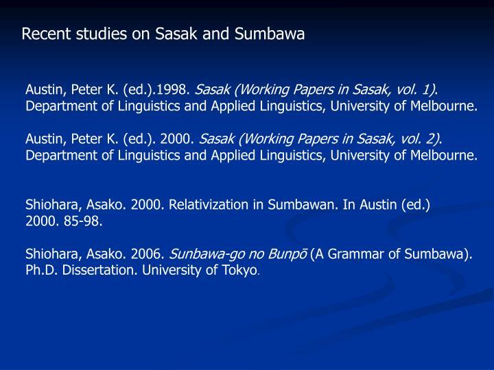 Recent studies on Sasak and Sumbawa