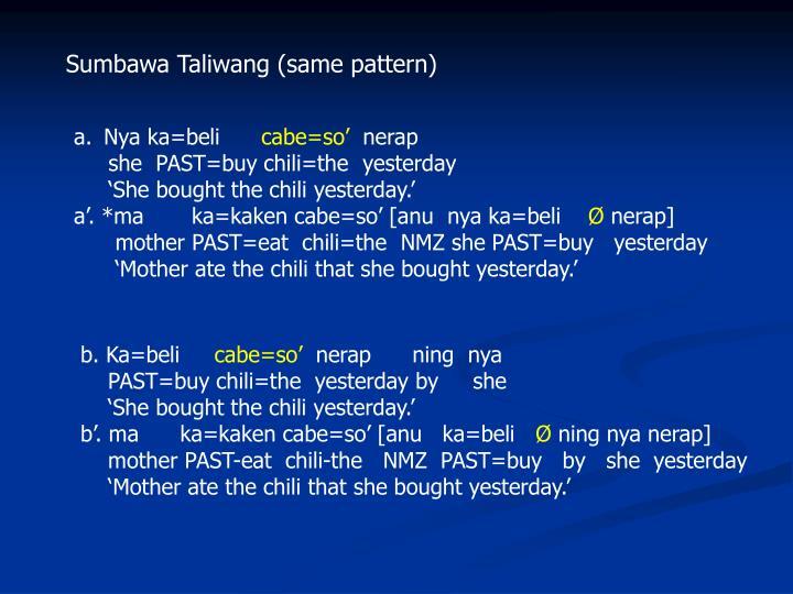 Sumbawa Taliwang (same pattern)