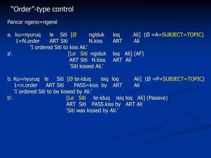 """Order""-type control"