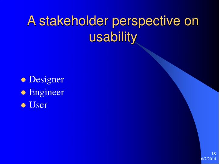 A stakeholder perspective on usability