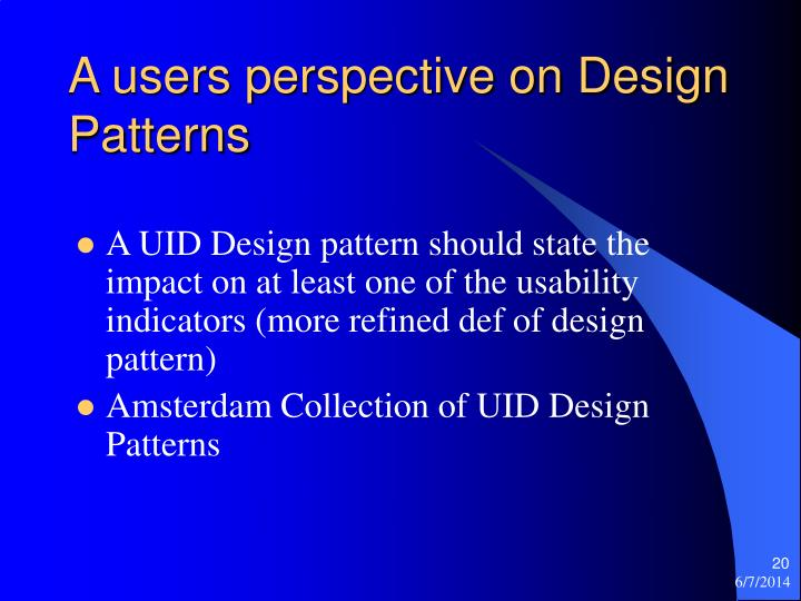 A users perspective on Design Patterns