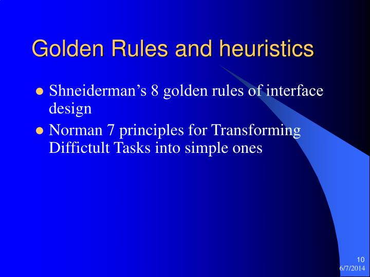 Golden Rules and heuristics