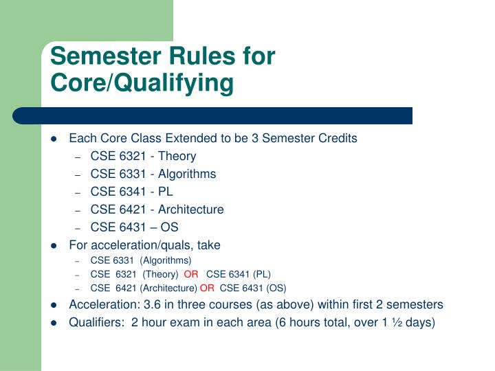 Semester Rules for Core/Qualifying
