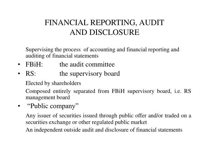 FINANCIAL REPORTING, AUDIT