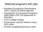 matched programs with jobs