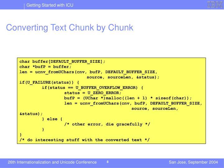 Converting Text Chunk by Chunk
