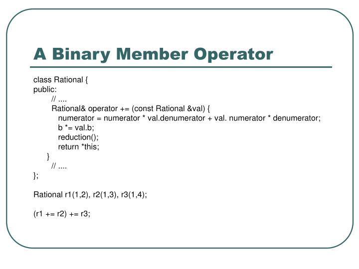 A Binary Member Operator