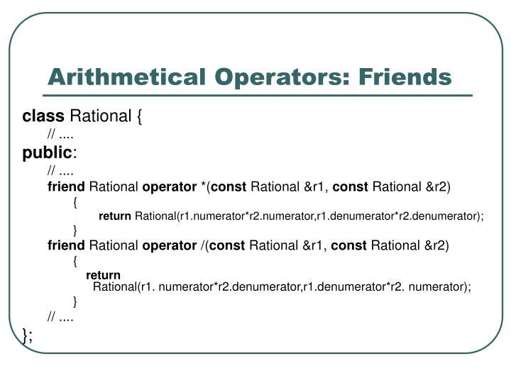 Arithmetical Operators: Friends