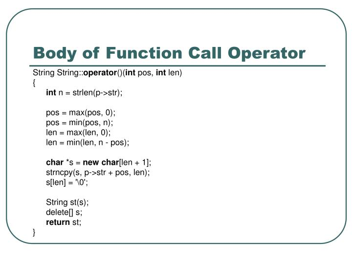 Body of Function Call Operator
