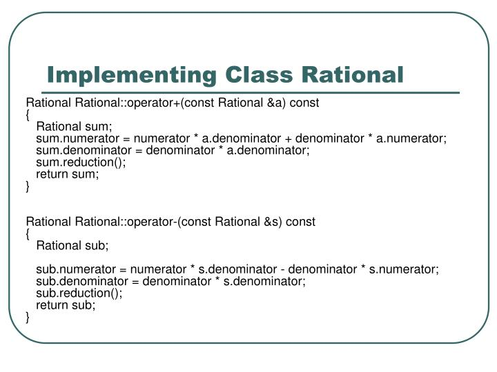 Implementing Class Rational