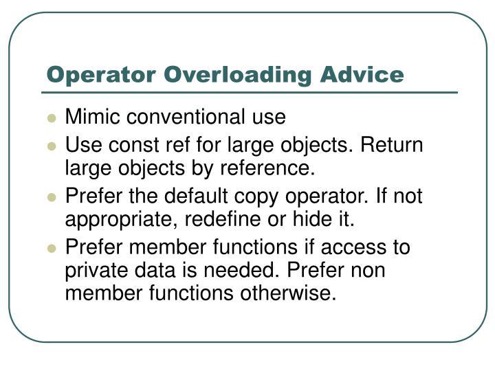 Operator Overloading Advice