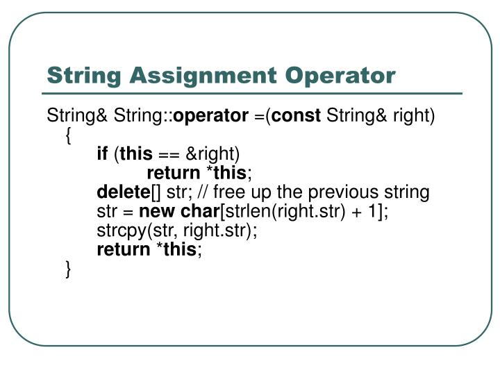 String Assignment Operator