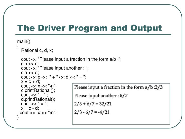 The Driver Program and Output