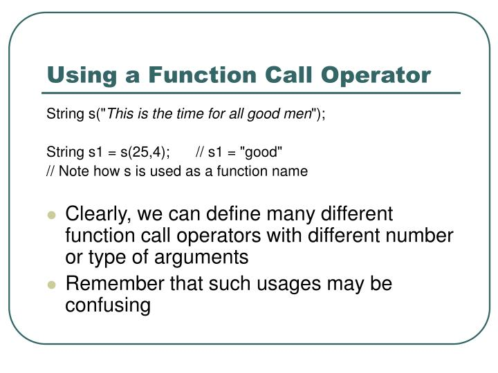 Using a Function Call Operator