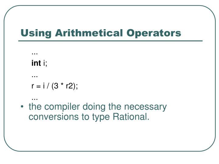 Using Arithmetical Operators