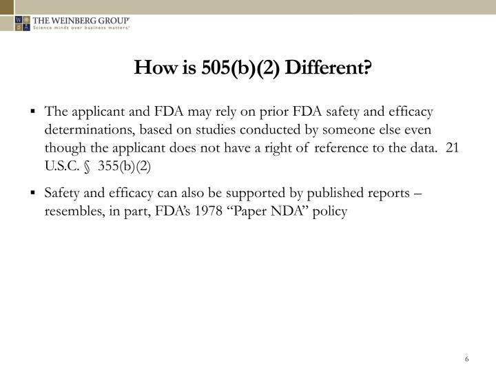 How is 505(b)(2) Different?