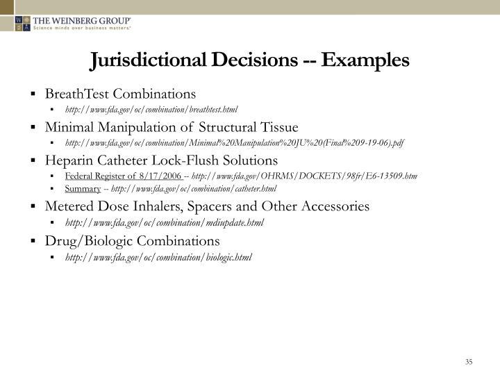 Jurisdictional Decisions -- Examples