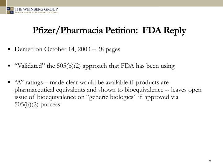Pfizer/Pharmacia Petition:  FDA Reply