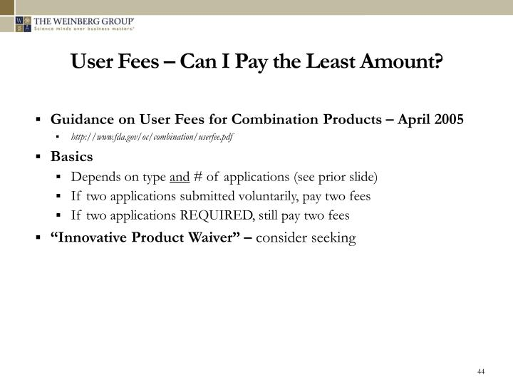 User Fees – Can I Pay the Least Amount?
