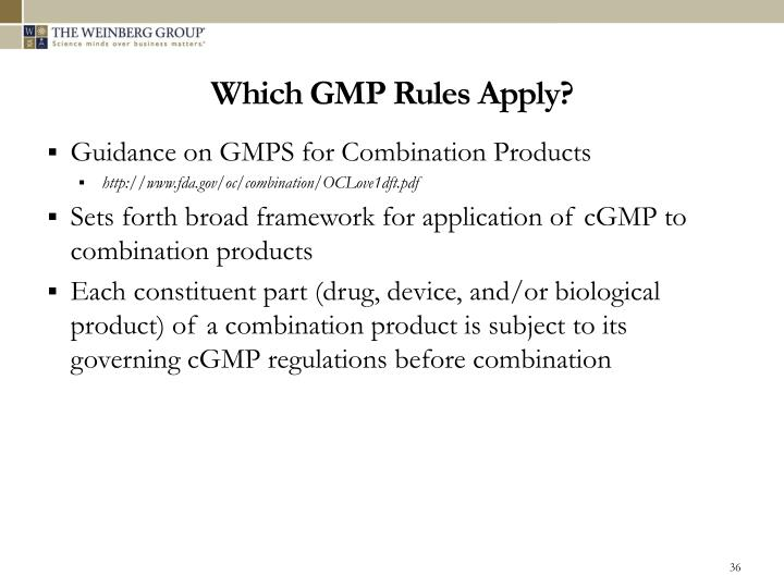 Which GMP Rules Apply?