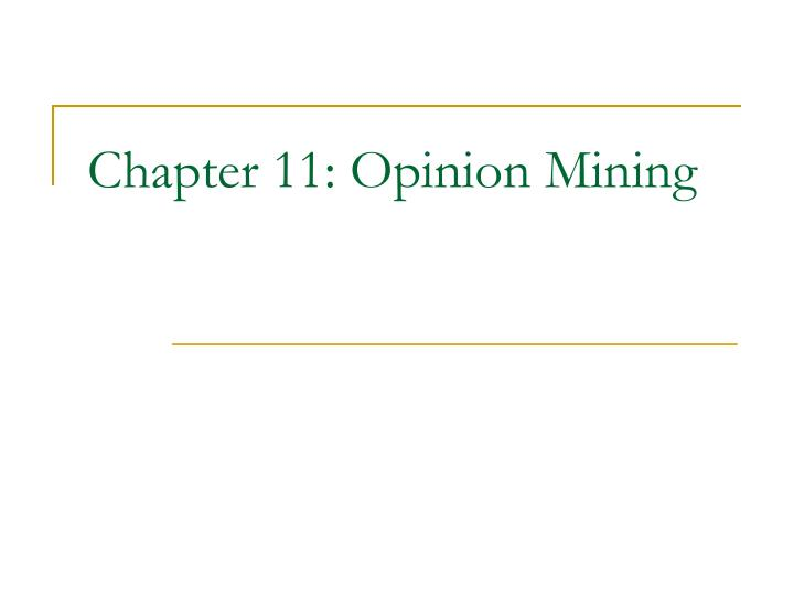 Chapter 11 opinion mining