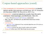 corpus based approaches contd