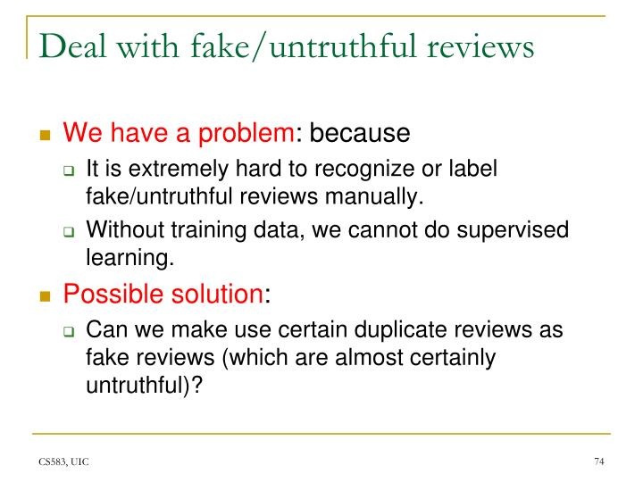 Deal with fake/untruthful reviews