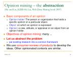 opinion mining the abstraction hu and liu kdd 04 liu web data mining book 2007