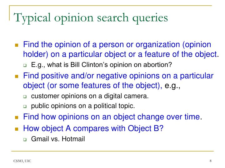 Typical opinion search queries