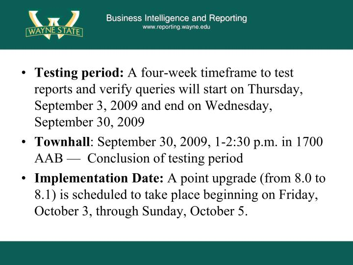 Testing period: