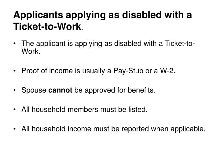 Applicants applying as disabled with a Ticket-to-Work