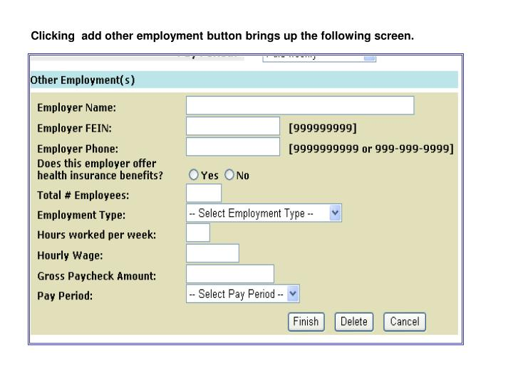 Clicking  add other employment button brings up the following screen.