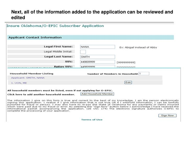 Next, all of the information added to the application can be reviewed and edited